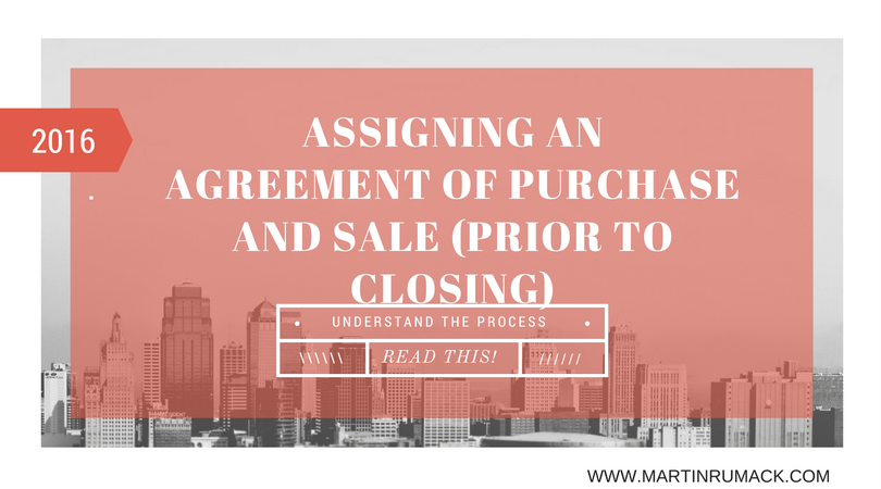 Assigning An Agreement Of Purchase And Sale Prior To Closinglaw